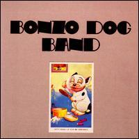 The Bonzo Dog Band - Let's Make Up and Be Friendly