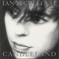 Ian McCulloch - Candleland