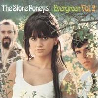 Stone Poneys - Evergreen, Vol. 2