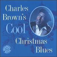Charles Brown - Charles Brown's Cool Christmas Blues