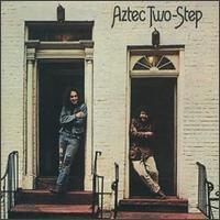 Aztec Two-Step - Aztec Two-Step (Collectables)