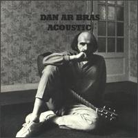 Dan Ar Braz - Acoustic