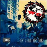 WC and the Maad Circle - Ain't a Damn Thang Changed