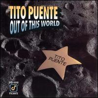 Tito Puente - Out of This World