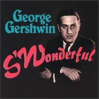 George Gershwin - S'Wonderful
