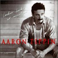 Aaron Tippin - Lookin' Back at Myself