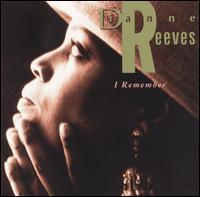 Dianne Reeves - I Remember