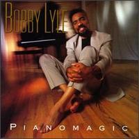 Bobby Lyle - Pianomagic