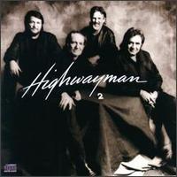 The Highwaymen - Highwayman 2