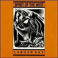 Spirit of the West - Labour Day