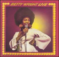 Betty Wright - Betty Wright Live