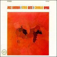Stan Getz/Charlie Byrd - Jazz Samba