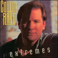 Collin Raye - Extremes