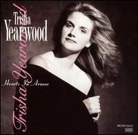 Trisha Yearwood - Hearts in Armor