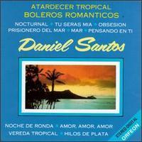 Daniel Santos - Boleros Romanticos