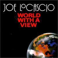 Joe LoCascio - World with a View