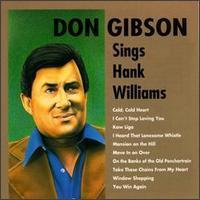 Don Gibson - Sings Hank Williams Sr.