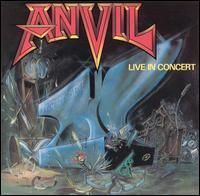 Anvil - Past & Present: Live In Concert