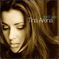 Tina Arena - Don't Ask