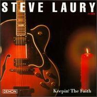 Steve Laury - Keepin' the Faith