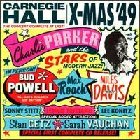 Charlie Parker and the Stars of Modern Jazz - Carnegie Hall X-Mas '49