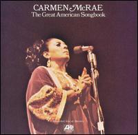 Carmen McRae - The Great American Songbook, Vol. 1