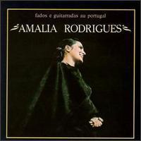Amalia Rodrigues - Fados e Guitarradas