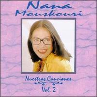 Nana Mouskouri - Nuestras Canciones, Vol. 2