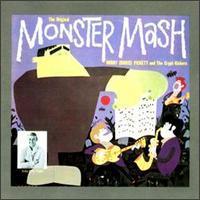 Bobby (Boris) Pickett and the Crypt-Kickers - The Original Monster Mash