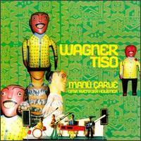 Wagner Tiso - Manu Carue: Uma Aventura Holistica