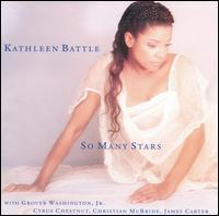 Kathleen Battle - So Many Stars