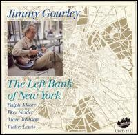 Jimmy Gourley - The Left Bank of New York