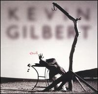 Kevin Gilbert - Thud