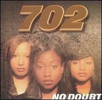 702 - No Doubt