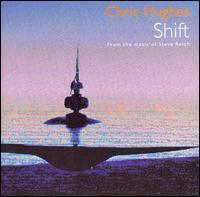 Chris Hughes - Chris Hughes: Shift