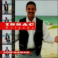Issac Delgado - Con Ganas