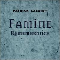Patrick Cassidy - Famine Remembrance