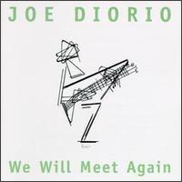 Joe Diorio - We Will Meet Again