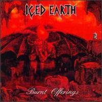 Iced Earth - Burnt Offerings [Reissue]