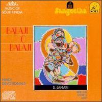S Janaki - Balaji O Balaji
