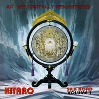 Kitaro - Silk Road, Vol. 1