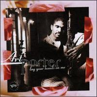 Art Porter - Lay Your Hands on Me