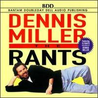 Dennis Miller - The Rants