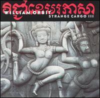 William Orbit - Strange Cargo 3