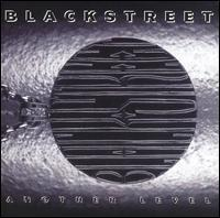 Blackstreet - Another Level