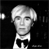 Andy Warhol - Uh Yes Uh No