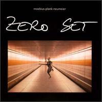 Moebius/Plank/Neumeier - Zero Set