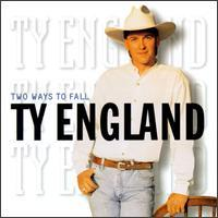 Ty England - Two Ways to Fall