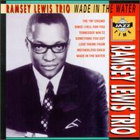 Ramsey Lewis - Wade in the Water [Jazz Time]