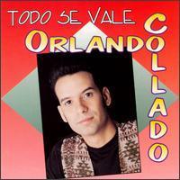 Orlando Collado - Todo Se Vale